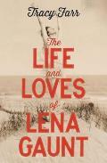 Life & Loves of Lena Gaunt