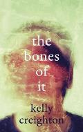 Bones of It