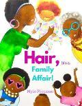 Hair its a Family Affair