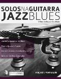 Solos na Guitarra: Jazz Blues