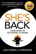 Shes Back Your guide to returning to work