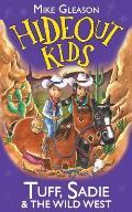 Tuff Sadie 01 & the Wild West Book