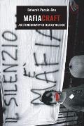 Mafiacraft: An Ethnography of Deadly Silence