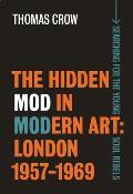 The Hidden Mod in Modern Art: London, 1957-1969