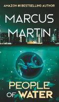 People of Water: A Sci-Fi Thriller of Near Future Eco-Fiction