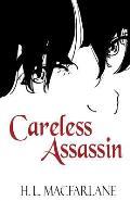 Careless Assassin