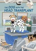 The Dog With The Head Transplant