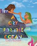 A Cry for the Ocean