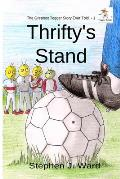 Thrifty's Stand: Part One of The Greatest Togger Story Ever Told