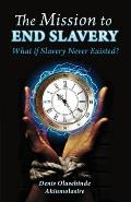 The Mission to End Slavery