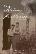 The Alchemy of Kindliness: A Testament