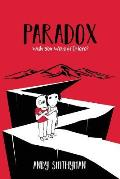 Paradox: Wish You Were(n't) Here