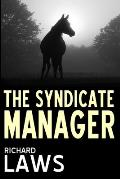 The Syndicate Manager: A British horseracing thriller