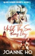 Until The Sea Runs Dry: A Heartwarming Suspenseful Romance for Dog Lovers
