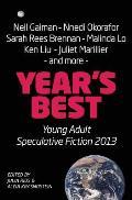 Year's Best YA Speculative Fiction 2013