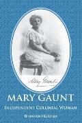 Mary Gaunt - Independent Colonial Woman