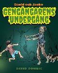 David och Jacko: Geng?ngarens Underg?ng (Swedish Edition)