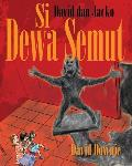 David Dan Jacko: Si Dewa Semut (Indonesian Edition)