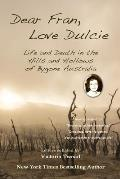 Dear Fran, Love Dulcie: Life and Death in the Hills and Hollows of Bygone Australia