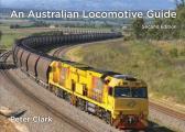An Australian Locomotive Guide: Second Edition