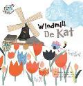 Windmill de Kat: Netherlands