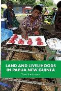 Land and Livelihoods in Papua New Guinea