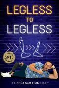 Legless to Legless