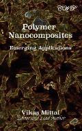 Polymer Nanocomposites: Emerging Applications