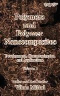 Polymers and Polymer Nanocomposites: Development, Characterization and Applications (Volume 1)