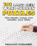 101 Large Print Word Search Puzzles - The Brain Game For Adults And Kids