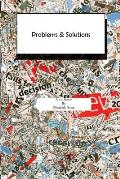 Problems and Solutions: A Workbook