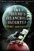 Fecunds Melancholy Daughter