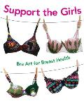 Support the Girls: Bra Art for Breast Health