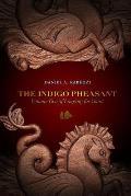 Indigo Pheasant Longing For Yount Volume 2