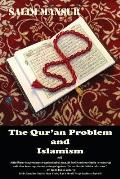 The Qur'an Problem and Islamism: Reflections of a Dissident Muslim