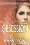 Obsession, book 3 of The Quinn Larson Quests
