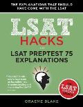 LSAT 75 Explanations: A Study Guide for LSAT 75 (June 2015 LSAT, LSAT Hacks Series)