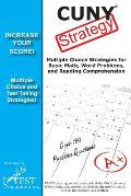 CUNY Strategy: Winning multiple choice strategies for the CUNY Assessment Test