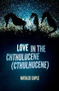 Love in the Chthulucene