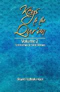 Keys to the Qur'an: Volume 2: Commentary on Surah Al Imran