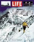 Life The Greatest Adventures Of All Time
