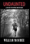 Undaunted: A Stan Turner Mystery