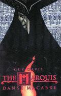 Marquis Danse Macabre