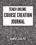Teach Online: Course Creation Journal