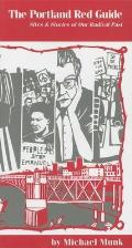 Portland Red Guide Sites & Stories of Our Radical Past