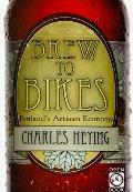 Brew to Bikes Portlands Artisan Economy
