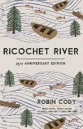 Ricochet River 25th Anniversary Edition
