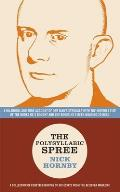 Polysyllabic Spree A Hilarious & True Account of One Mans Struggle with the Monthly Tide of the Books Hes Bought & the Books Hes B