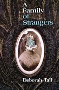 Family Of Strangers A Lyric Essay