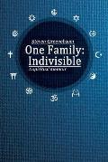 One Family: Indivisible: A spiritual memoir